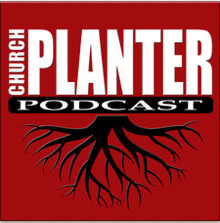 Church Planter Podcast